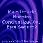 Masters of our conscieness spanish version